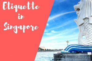 Etiquette in Singapore